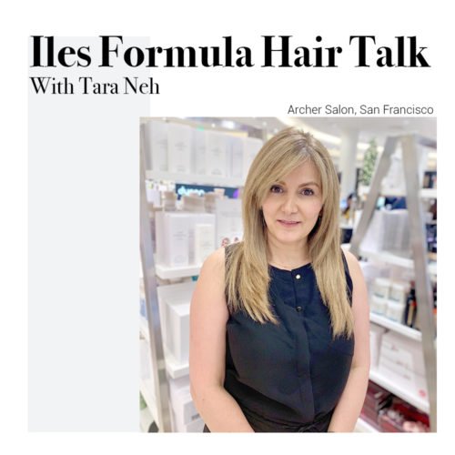 iles-formula-hair-talk-with-tara-neh