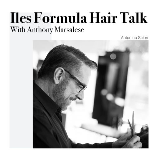 iles-formula-hair-talk-with-anthony-marsalese