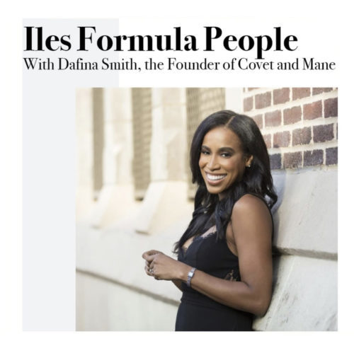 iles-formula=people-with-Dafina-Smith-the-founder-of-covet-and-mane