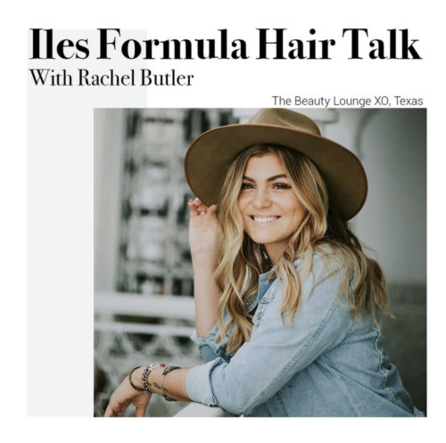 iles-formula-hair-talk-with-rachel-butler