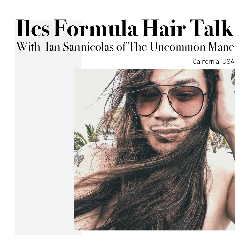 iles-formula-hair-talk-with-ian-sannicolas-of-the-uncommon-mane-california-usa